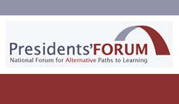 Presidents Forum, National Forum fo rAlternative Paths to Learning